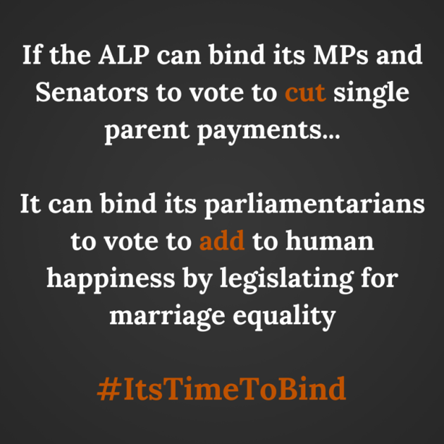 If the ALP can bind its MPs and Senators-4